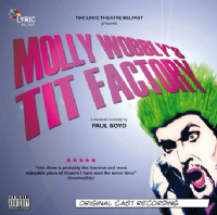 Molly Wobblys Tit Factory Original Cast CD